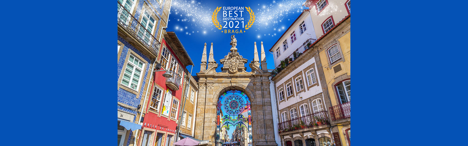 Braga European Best Destination 2021.