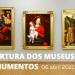 Reabertura dos museus e monumentos